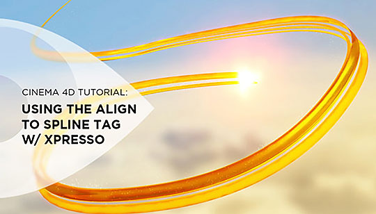 Cinema 4D | Time Saving Tips for Using the Align to Spline Tag