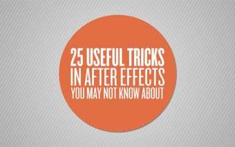 How Many of These 25 Useful Tricks Do You Know in After Effects?