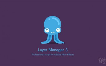Layer Manager 3 For After Effects