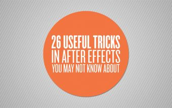 26 More After Effects Tricks That You Might Not Know