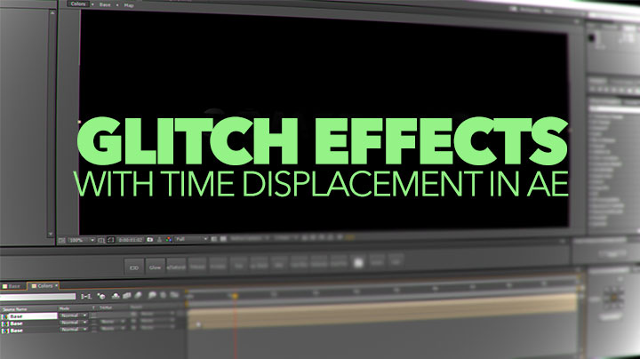 Create an Easy Glitch Effect Using Time Displacement in After