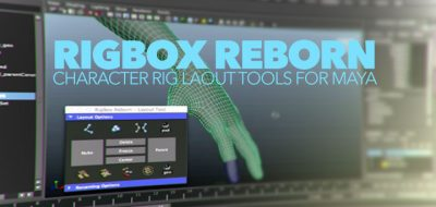 RigBox Reborn Toolset for Rig Construction in Maya - Lesterbanks