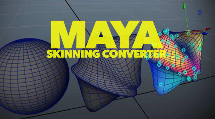 Hans Godard's Skinning Converter for Maya Might Blow Your