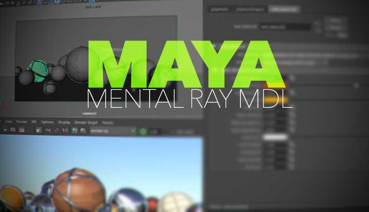 Maya Mental Ray MDL