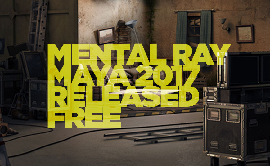 NVIDIA Releases Mental Ray for Maya, Available Now for Free