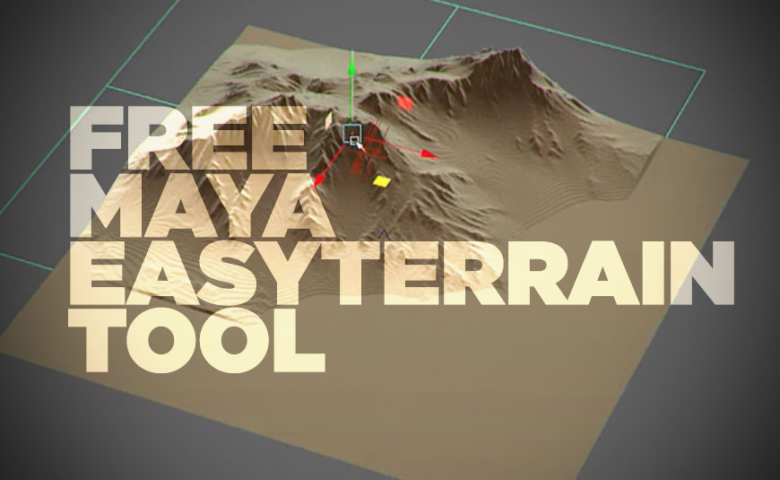 Easy Terrain For Maya Available Now    For Free - Lesterbanks