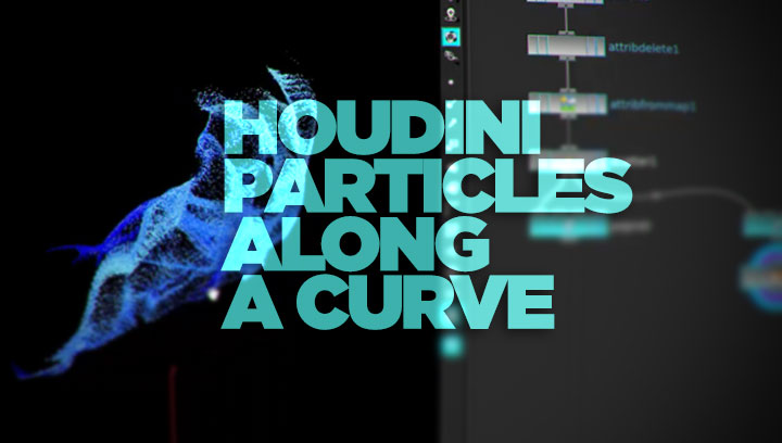 Have Houdini Particles Follow a Curve - Lesterbanks