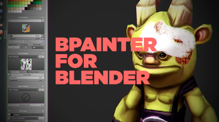 BPainter Unifies Texture Painting in Blender Lesterbanks