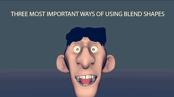 3 Important Ways to Incorporate Blend Shapes in a Rig