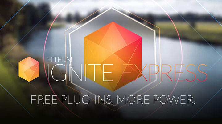 HitFilm's New Ignite Express Plugins are Free and They Work in Ae
