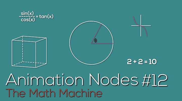 Problem Solving Animation Nodes by Using Math - Lesterbanks