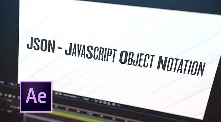How To Create a JSON File for After Effects - Lesterbanks
