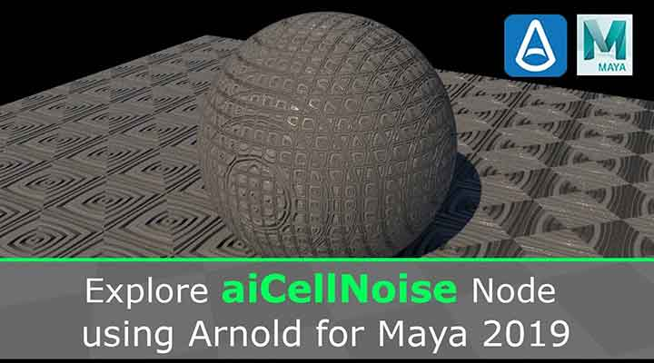 Get to know Arnold's Cell Noise Node - Lesterbanks