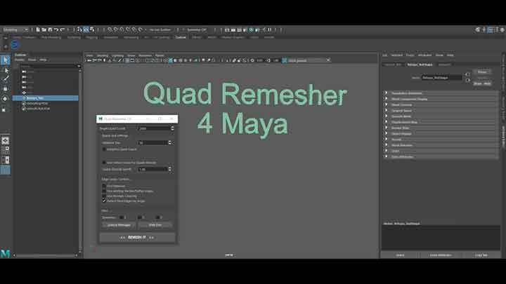Quad Remesher, a New Auto Retopo Tool for Maya Look