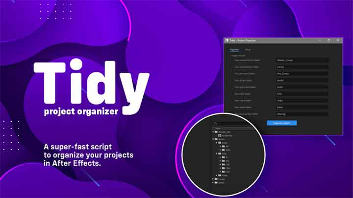 Tidy is a Super-Fast Way to Organize Ae Projects